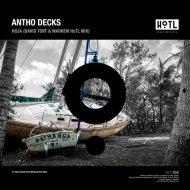 Antho Decks - Hoja (David Tort & Markem HoTL Mix)