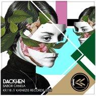 Dackhen - Sabor Canela (Original Mix)