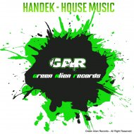 Handek - House Music Everywhere (Original Mix)