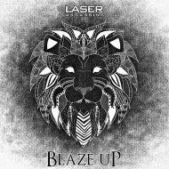 Laser Assassins - Blaze Up (Original Mix)