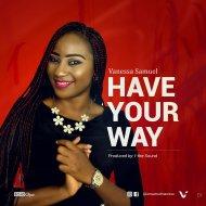 Vanessa Samuel - Have Your Way (Original Mix)
