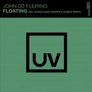 John 00 Fleming - Floating (Kamilo Sanclemente & Dabeat Extended Remix)