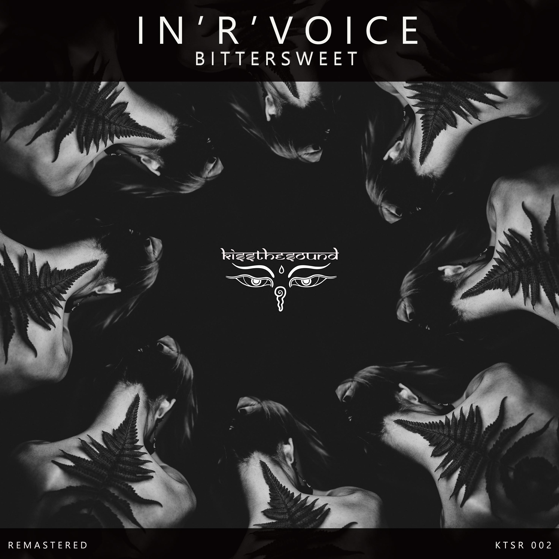 In\'R\'Voice - Bittersweet (Original mix)