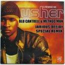Usher ft Method Man & Blu Cantrell - U Remind Me (JJ Special Remix)