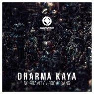 Dharma Kaya - Boomerang (Original Mix)