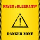 Raven & Kleekamp - Danger Zone (Extended Mix)