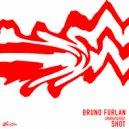 Bruno Furlan - Shot (Original Mix)