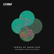 Mod Perron - Series Of Negatives (Original Mix)