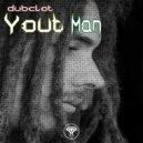 Dubclot - Yout Man (Instrumental Bass Mix)