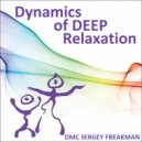 DMC Sergey Freakman - Dynamics of Deep Relaxation ()