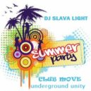 DJ Slava Light - \'\'CLUB MOVE\'\' 2018 (Summer party)