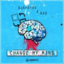 W.A.D x Djapatox - Change My Mind (Original Mix)