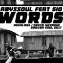 AbysSoul feat. Sio  - Words  (David Harness Yoruba Soul Edit)