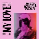 Martin Solveig - My Love (Extended Mix)