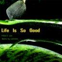 Mike D\' Jais  - Life Is So Good  (UUSVAN Remix)