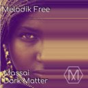 Dark Matter - Massai (Original Mix)