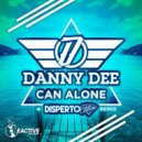 Danny Dee - Can Alone (Original Mix)