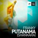 Franky - Putanama (Shankara) (Radio Version)