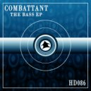 Combattant - The Bass (Orginal Mix)