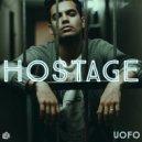 uofo - Hostage (Original Mix)