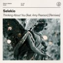 Selekio Ft. Amy Pearson - Thinking About You (Selekio Hands In The Air VIP Extended Remix)