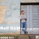 Ralf GUM feat. Lady Alma - A Time And A Place  (Ralf GUM Instrumental)
