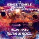 Avalon, Burn in Noise & Raja Ram - The Dance Temple  (Sensient Remix)