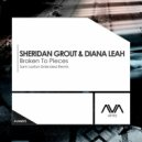 Sheridan Grout & Diana Leah - Broken To Pieces (Sam Laxton Extended Remix)