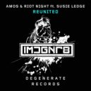 Amos & Riot Night feat. Susie Ledge - Reunited (Extended Mix)