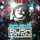 Dj Rush Extazy - Drugs Dreams (Trip №30)