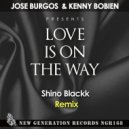 Jose Burgos & Kenny Bobien  - Love Is On The Way (Blackk Seeded Print)