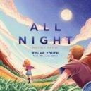 Polar Youth - All Night  (Metrik Remix)