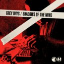 S.P.Y - Grey Days (Original Mix)