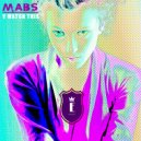 MABS - Y Watch This (Original Mix)