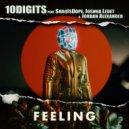10Digits & ShaqIsDope & Joshua Ledet & Jordan Alexander - Feeling (feat. ShaqIsDope, Joshua Ledet & Jordan Alexander) (Original Mix)