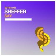 SheffeR - SaY (Original mix)