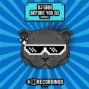 DJ Gabi  -  Before You Go  (DKHT Remix)
