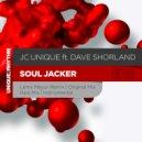 JC Unique feat. Dave Shorland - Soul Jacker  (Original Mix)