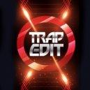 Trap Edit - Arabian Adventure (Original Mix)