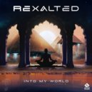 Rexalted - Into My World (Original Mix)