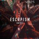 Amidst - Escapism (Original Mix)