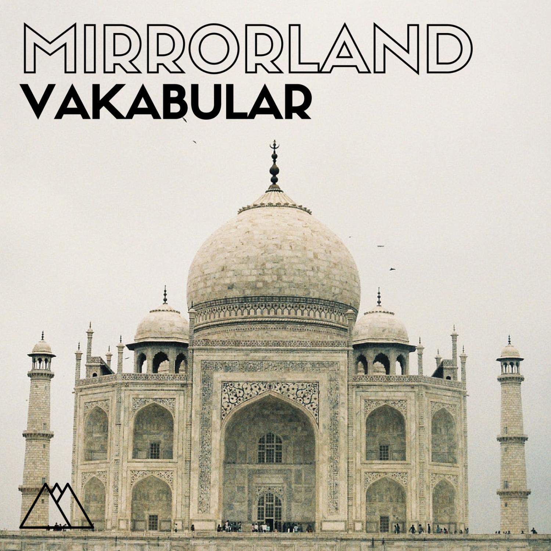 Vakabular - Mirrorland (Original Mix)