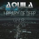 Aquila - Library Of Deep vol.8 ()