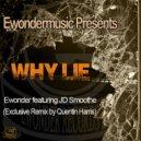 Ewonder feat. JD Smoothe - Why Lie (Quentin Harris Vocal Remix)