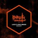 BRADII, LucaJLove - BANGIN\' (Original Mix)