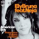 Ely Bruna feat. Neja - American Boy  (Francesco Cofano Saxi Reprise)