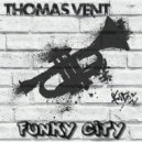 Thomas Vent - Funky City (Original Mix)