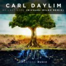 Carl Daylim - My Last Hope  (Michael Milov Remix)