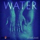 Joeflame, Beatless - Water  (Beatless Remix)