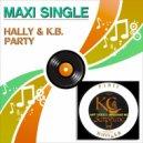 Hally  &  K.B  - Party (Raff Todesco Instrumental Remix)